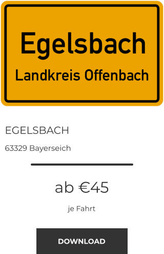EGELSBACH 63329 Bayerseich ab €45 je Fahrt DOWNLOAD